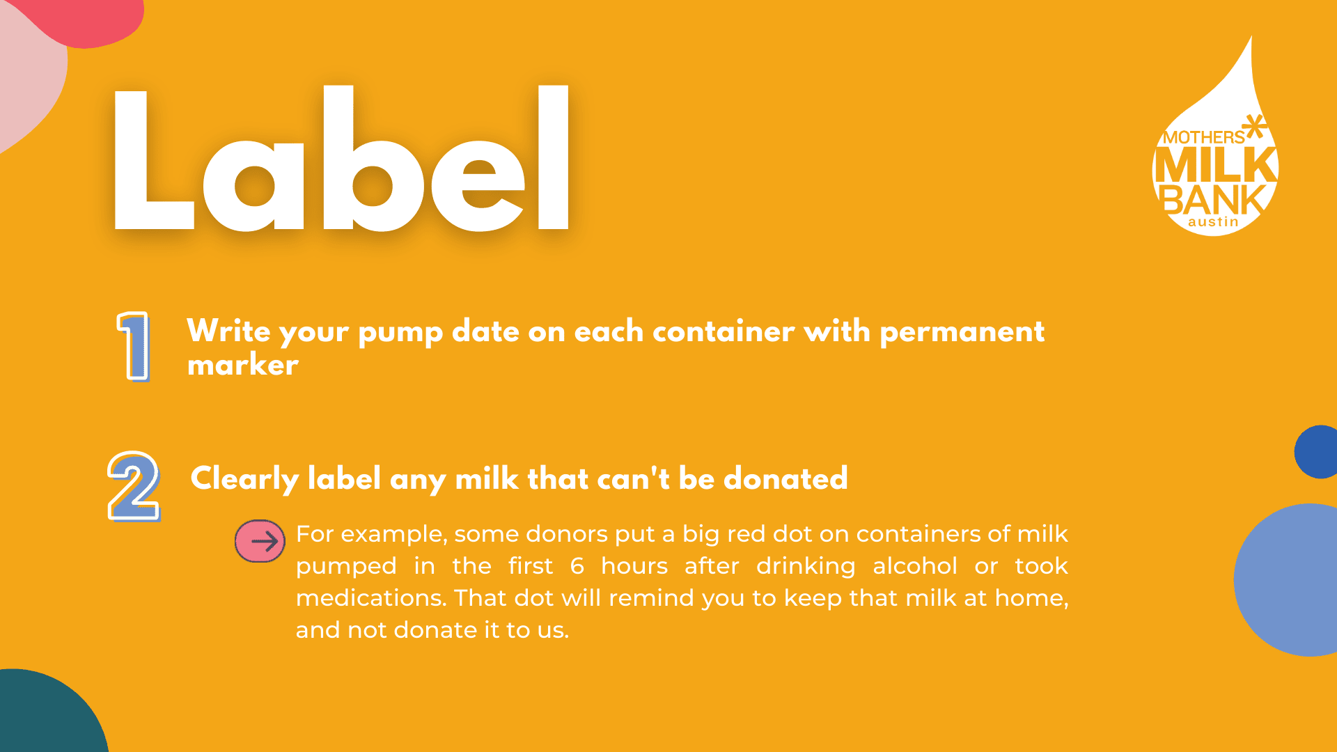 Label the milk that is being donated for Mothers Milk Bank